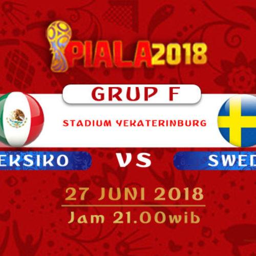 Prediksi Piala Dunia Meksiko vs Swedia 27 Juni 2018